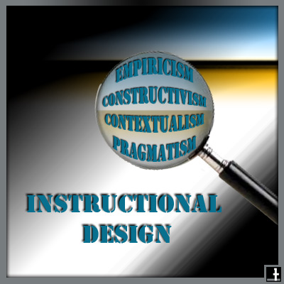 Theories Assumptions And Philosophical Traditions As Benefits To The Instructional Designer Education Technology Design